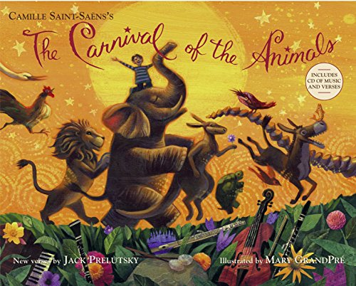 The Carnival of the Animals von Knopf Books for Young Readers