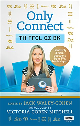 Only Connect: The Official Quiz Book von BBC Books