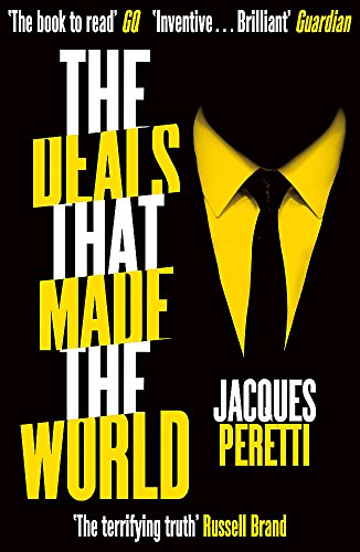 The Deals that Made the World von Hodder & Stoughton