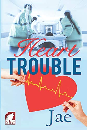 Heart Trouble von Ylva Publishing