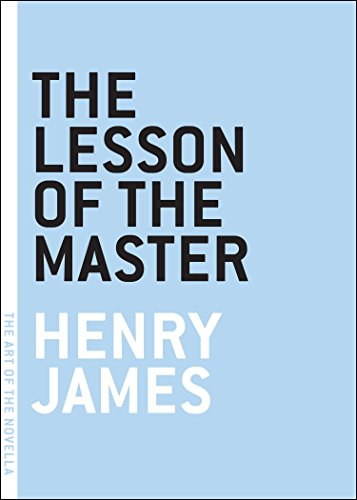 The Lesson of the Master (The Art of the Novella)