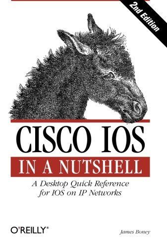 Cisco IOS in a Nutshell von O'Reilly and Associates