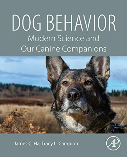 Dog Behavior: Modern Science and Our Canine Companions von Academic Press