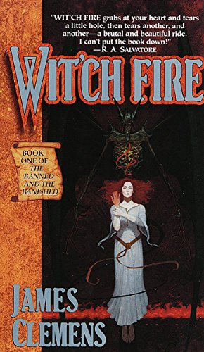 Wit'ch Fire: Book One of THE BANNED AND THE BANISHED von Del Rey Books