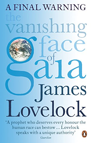 The Vanishing Face of Gaia: A Final Warning von Penguin