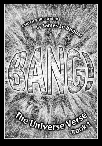 Bang! (The Universe Verse, Band 1) von Createspace Independent Publishing Platform
