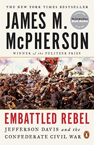 Embattled Rebel: Jefferson Davis and the Confederate Civil War von Penguin Books