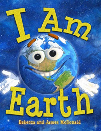 I Am Earth: An Earth Day Book for Kids von House of Lore Publishing