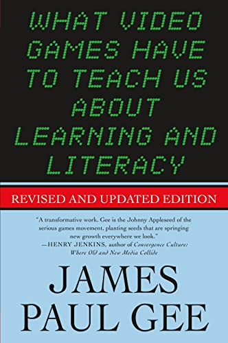 What Video Games Have to Teach Us About Learning and Literacy von St. Martin'S Press