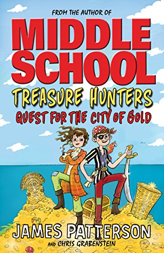 Treasure Hunters: Quest for the City of Gold: (Treasure Hunters 5) von Random House Uk; Arrow (Young)
