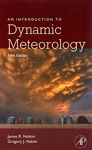 An Introduction to Dynamic Meteorology (International Geophysics (Hardcover))