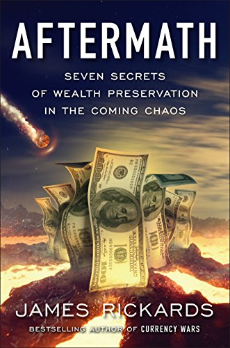 Aftermath: Seven Secrets of Wealth Preservation in the Coming Chaos von Portfolio
