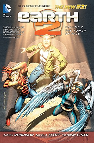Earth 2 Vol. 2: The Tower of Fate (The New 52) (Earth 2: The New 52)
