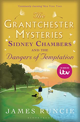 Sidney Chambers and The Dangers of Temptation: Grantchester Mysteries 5 von Bloomsbury Publishing PLC