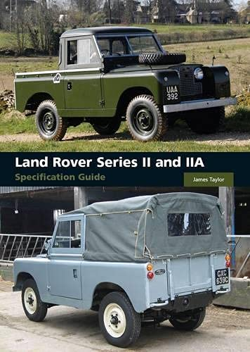 Land Rover Series II and IIA Specification Guide von The Crowood Press