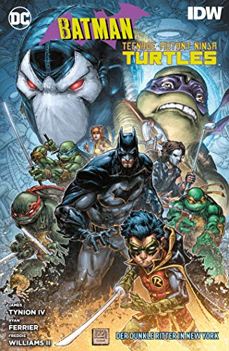 Batman/Teenage Mutant Ninja Turtles: Der Dunkle Ritter in New York von Panini Verlags GmbH