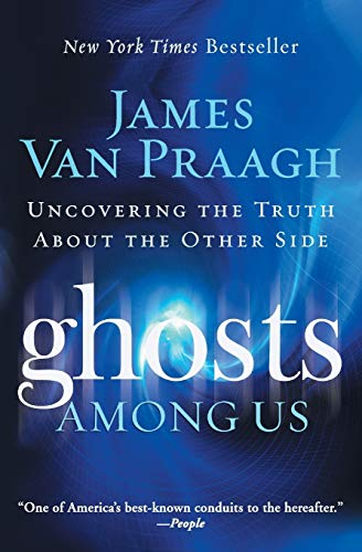 Ghosts Among Us: Uncovering the Truth About the Other Side von HarperOne