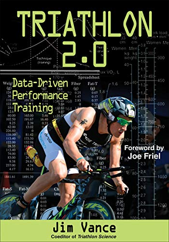Triathlon 2.0: Data-Driven Performance Training von Human Kinetics Publishers