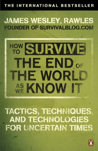 How to Survive The End Of The World As We Know It: From Financial Crisis to Flu Epidemic von Penguin