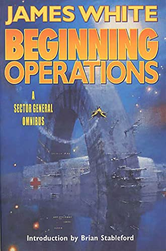 Beginning Operations (Sector General) von Tor Books