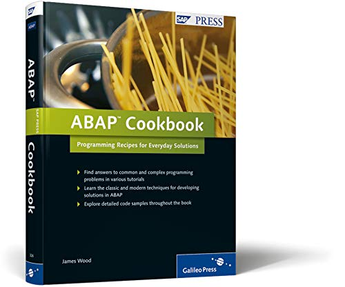 ABAP Cookbook: Programming Recipes for Everyday Solutions (SAP PRESS: englisch)