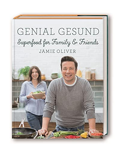 Genial gesund: Superfood for Family & Friends von Dorling Kindersley
