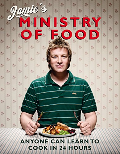 Jamie's Ministry of Food: Anyone Can Learn to Cook in 24 Hours von Penguin Books Ltd