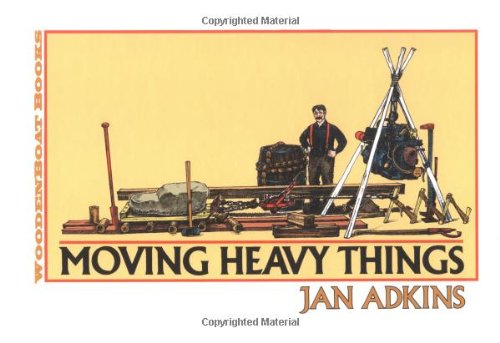 Moving Heavy Things von WOODEN BOAT PUBN INC