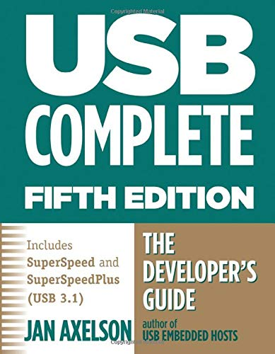 Usb Complete 5th Edn: The Developer's Guide (Complete Guides) von Lakeview Research, U.S.