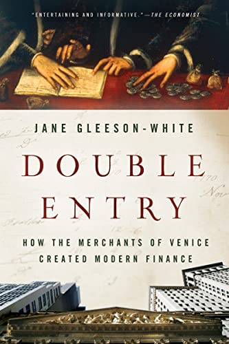 Double Entry: How the Merchants of Venice Created Modern Finance von W. W. Norton & Company