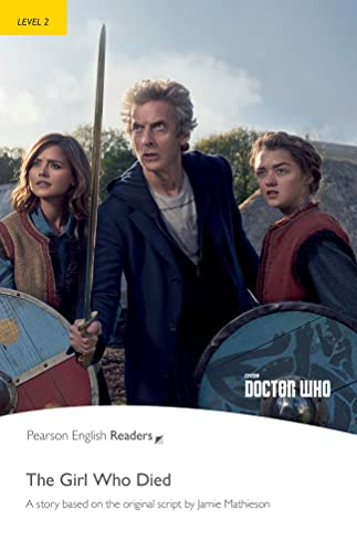 Level 2: Doctor Who: The Girl Who Died (Pearson English Graded Readers) von Pearson Education Limited