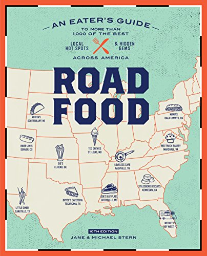 Roadfood, 10th Edition: An Eater's Guide to More Than 1,000 of the Best Local Hot Spots and Hidden Gems Across America (Roadfood: The Coast-To-Coast Guide to the Best Barbecue Join) von Clarkson Potter
