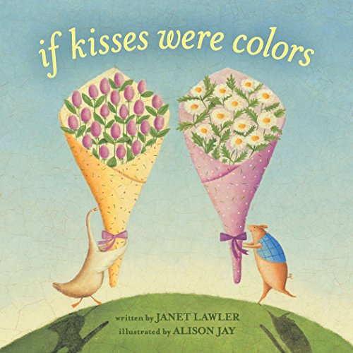 If Kisses Were Colors board book von Dial Books