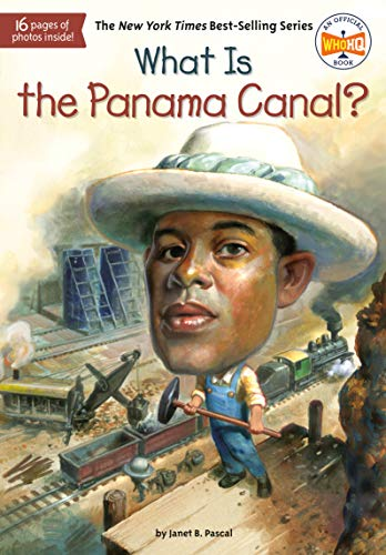 What Is the Panama Canal? (What Was?) von Penguin Workshop