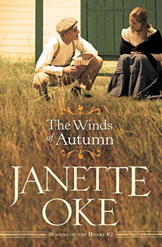 The Winds of Autumn (Seasons of the Heart, Band 2) von Bethany House Publishers