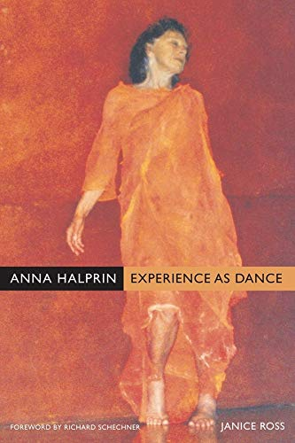 Anna Halprin - Experience as Dance von University Press Group