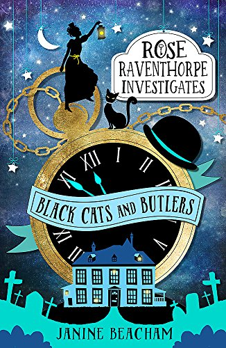 Black Cats and Butlers: Book 1 (Rose Raventhorpe Investigates, Band 1) von Little, Brown Books for Young Readers