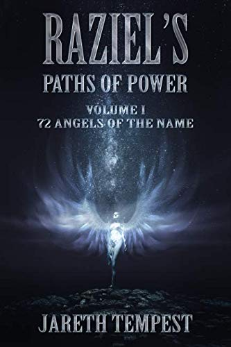 Raziel's Paths of Power: Volume I: 72 Angels of the Name von Independently published