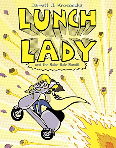 Lunch Lady and the Bake Sale Bandit: Lunch Lady #5 von Knopf Books for Young Readers