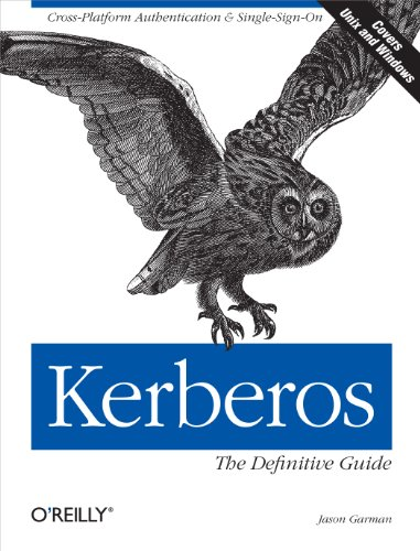 Kerberos: The Definitive Guide (Definitive Guides) von O'Reilly & Associates