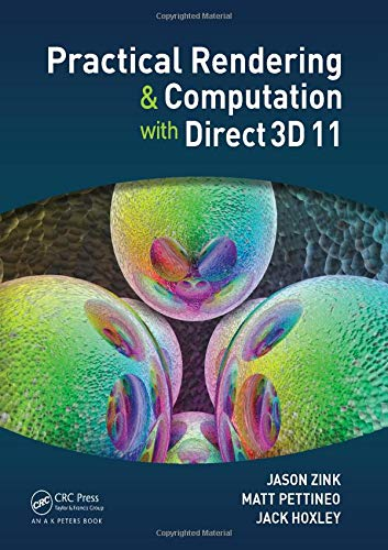 Practical Rendering and Computation with Direct3D 11 von Taylor & Francis Inc