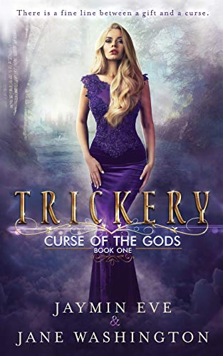 Trickery (Curse of the Gods, Band 1) von CreateSpace Independent Publishing Platform