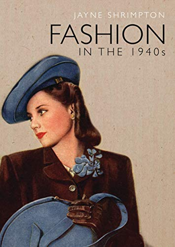 Fashion in the 1940s (Shire Library, Band 784)