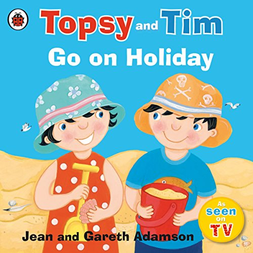 Topsy and Tim: Go on Holiday von Ladybird