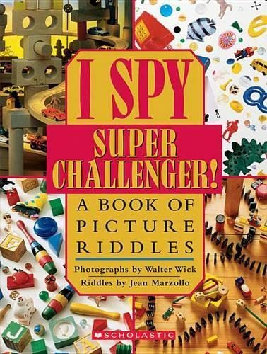 I SPY SUPER CHALLENGER: A Book of Picture Riddles