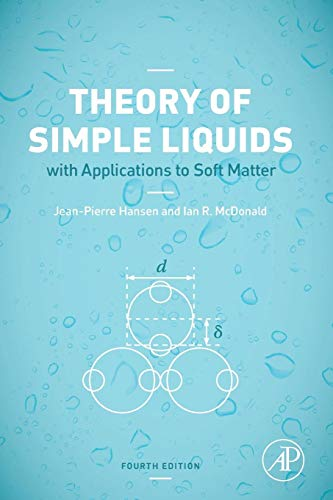 Theory of Simple Liquids: with Applications to Soft Matter von Academic Press