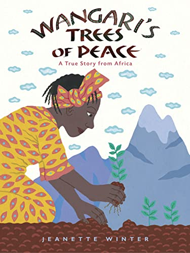Wangari's Trees of Peace: A True Story from Africa von HMH Books for Young Readers