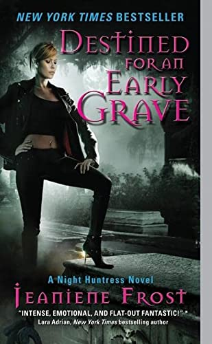 Destined for an Early Grave (Night Huntress, Band 4) von Avon