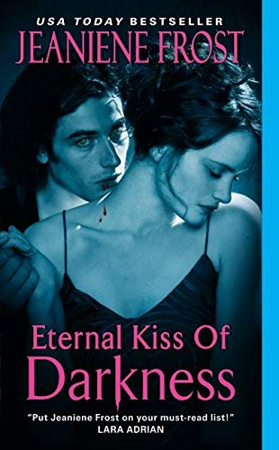 Eternal Kiss of Darkness (Night Huntress World, Band 2)