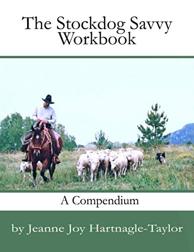 Stockdog Savvy Workbook: A Compendium von Rope The Moon Publishing